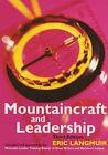 Mountaincraft and Leadership by Eric Langmuir (Paperback, 1995)