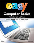 Easy Computer Basics, Windows 7 Edition by Michael R. Miller (Paperback, 2009)
