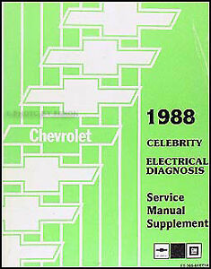 1988 chevy celebrity electrical diagnosis service manual. Black Bedroom Furniture Sets. Home Design Ideas