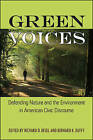 Green Voices: Defending Nature and the Environment in American Civic Discourse by State University of New York Press (Hardback, 2016)