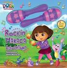 Dora the Explorer: Rockin' Maraca Adventure: Storybook with Maracas by Sfi Readerlink Dist (Hardback, 2013)