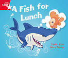 Rigby Star Guided Phonic Opportunity Readers Red: A Fish for Lunch by Pearson Education Limited (Paperback, 2005)
