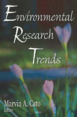 Environmental Research Trends, Marvin A. Cato, New Book