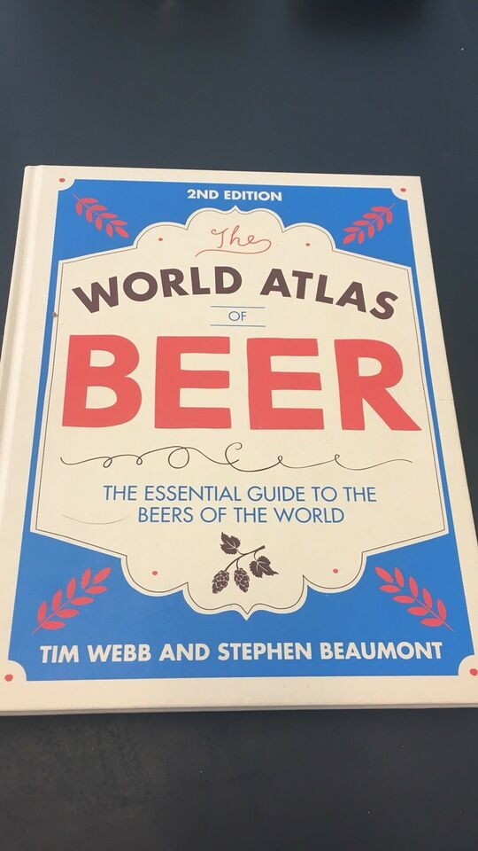 World Atlas of Beer, Tim Webb, Steven Beaumomt