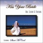 Kiss Your Bride * by Hal Leath (CD, 2008, Hal Enlow & Friends)