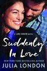 Suddenly in Love by Julia London (Paperback, 2016)
