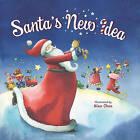 Santa's New Idea by Nina Chen (Hardback, 2011)