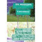Zen Mississippi by M David Hornbuckle (Paperback, 2010)