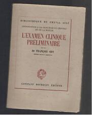 L'EXAMEN CLINIQUE PRELIMINAIRE Dr FRANCOIS ODY 1946 chirurgie du cerveau