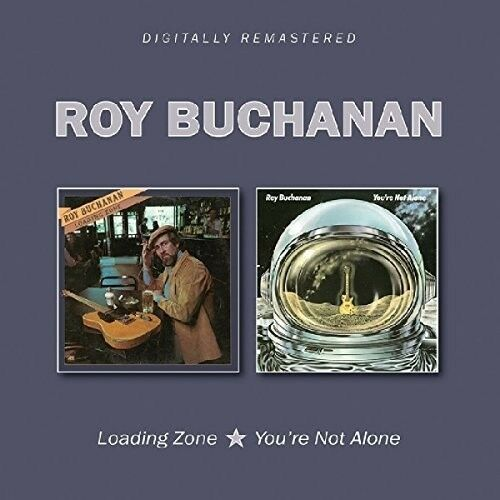 Roy Buchanan - Loading Zone / You're Not Alone [New CD] UK - Import