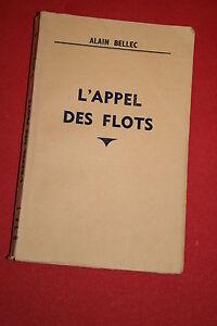 L-039-APPEL-DES-FLOTS-ALAIN-BELLEC-ed-1938-DEDICACE