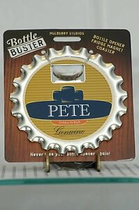 BOTTLE BUSTER PETE~COASTER~FRIDGE MAGNET~BOTTLE OPENER~NEW~FREE US SHIP~