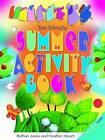 Ten Minute Summer Activity Book by Bethan James (Paperback, 2013)