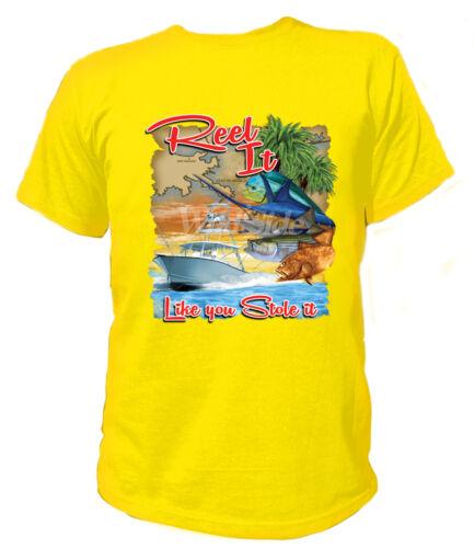 T-Shirt REEL IT LIKE YOU STOLE IT Angeln Fischen Fisch Fischen 18472