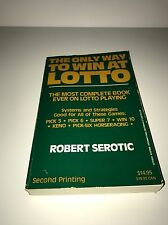The Only Way to Win at Lotto by Robert Serotic 2nd Printing, Make an Offer!