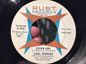 Carl Spencer Cover Girl / Progress original Northern Soul 45 RPM on Rust 5104