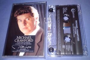 MICHAEL-CRAWFORD-WITH-THE-LSO-WITH-LOVE-cassette-tape-album-T6256