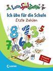 Ich übe für die Schule - Erste Zahlen von Birgitt Carstens und Sabine Kalwitzki (2011, Taschenbuch)