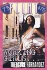 Working Girls by Treasure Hernandez (Paperback / softback, 2015)