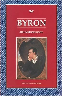 1 of 1 - Bone, Drummond, Byron (Writers & Their Work), Very Good Book