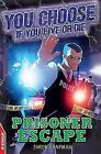 Prisoner Escape by Simon Chapman (Paperback, 2013)