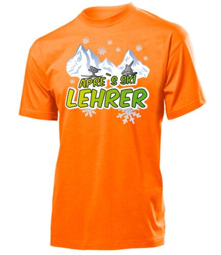 Wintersport T-Shirt Herren S-XXL APRE`S SKI LEHRER