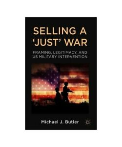 M-Butler-034-Selling-a-039-039-Just-039-039-War-034