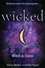 Wicked : Witch and Curse by Debbie Viguié and Nancy Holder (2008, Paperback)
