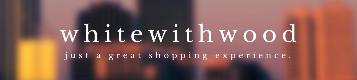 whitewithwood