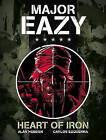 Major Eazy: v. 1: Heart of Iron by Alan Hebden (Hardback, 2012)