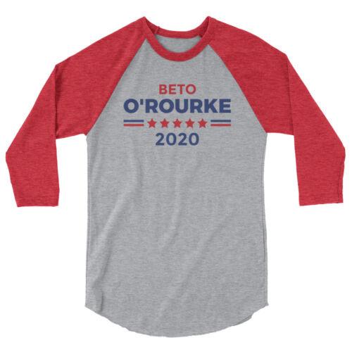 Beto 2020 Shirt O'Rourke For President Campaign 3//4 sleeve raglan shirt