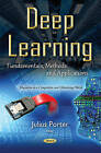 Deep Learning: Fundamentals, Methods & Applications by Nova Science Publishers Inc (Paperback, 2016)