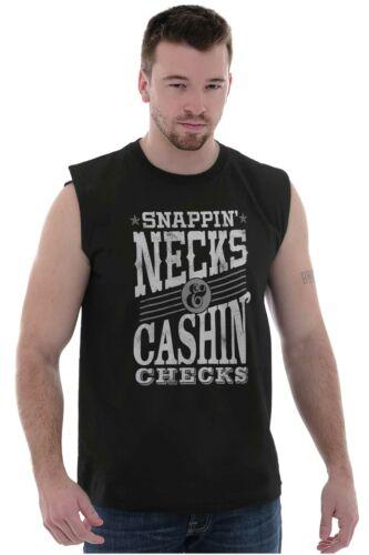 Snappin Neck Cashin Check Funny Shirt Cool Gift Step Brother Sleeveless T Shirt