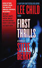 First Thrills: High-Octane Stories from the Hottest Thriller Authors by International Thriller Writers (Paperback / softback, 2011)