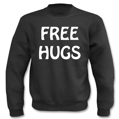 Gewissenhaft Pullover Free Hugs I Fun I Sprüche I Lustig I Sweatshirt