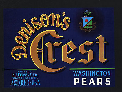 DENISON/'S CREST~ORIGINAL WENATCHEE-WASHINGTON AUTHENTIC PEAR FRUIT CRATE LABEL