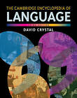 The Cambridge Encyclopedia of Language by David Crystal (Hardback, 2010)