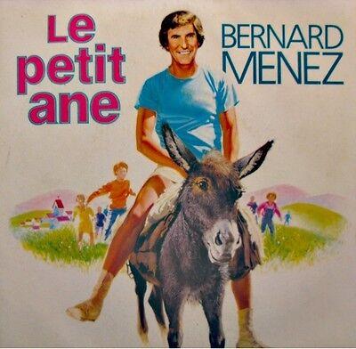 ++BERNARD MENEZ le petit ane/qu'est-ce que ça change SP 1984 FORCE EX++