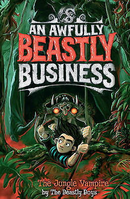 The Jungle Vampire (An Awfully Beastly Business) by The Beastly Boys