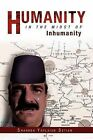 Humanity in the Midst of Inhumanity by Shahkeh Yaylaian Setian (Paperback / softback, 2011)