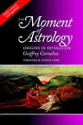 The Moment of Astrology: Origins in Divination by Geoffrey Cornelius (Paperback, 2002)