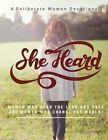 She Heard by Deliberate Women (Paperback / softback, 2016)