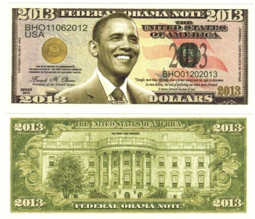 MONEY-I 1 BARACK OBAMA 2013 DOLLAR BILL-with clear protector sleeve FAKE