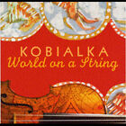 World on a String by Daniel Kobialka (CD, Jul-2004, Li-Sem Enterprises)
