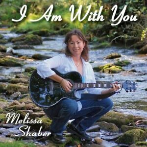 Melissa Shaber - I Am with You [New CD]