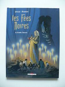 EO-comme-neuf-Les-fees-noires-2-La-tombe-Issoire-Damien-Pecau