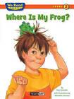 Where Is My Frog? by Paul Orshoski (Hardback, 2010)