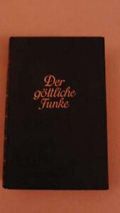 DER-GOTTLICHE-FUNKE-v-Rudolf-v-Eichenthal-mit-hand-Widmung-u-Unterschrift