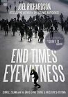 End Times Eyewitness: Israel, Islam and the Unfolding Signs of the Messiah S Return by Joel Richardson (DVD video, 2014)