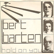 "BERT BARTEN - Hold On You (1982 VINYL SINGLE 7"" DUTCH NEW WAVE)"
